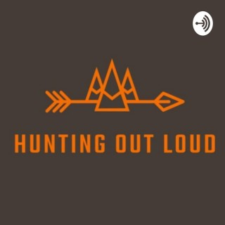HUNTING OUT LOUD