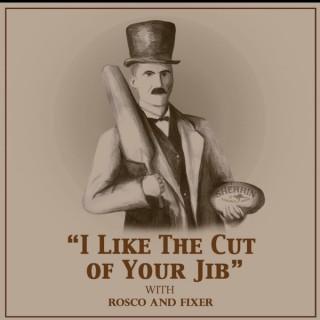 I like the cut of your jib