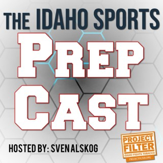 IdahoSports PrepCast presented by Project Filter