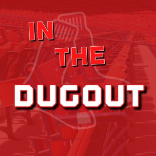 In The Dugout Podcast