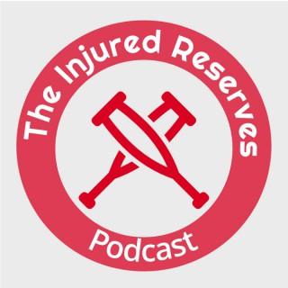 Injured Reserves Podcast