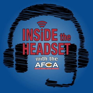 Inside the Headset with the AFCA