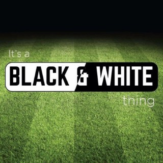 It's A Black & White Thing