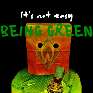 It's Not Easy Being Green (The English Werder Bremen Experience)