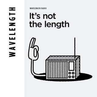 Its Not The Length