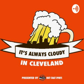 It's Always Cloudy In Cleveland