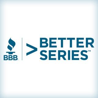 Better Business > Better Series