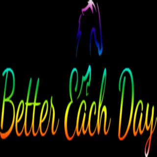 Better Each Day Podcast Radio Show with Bruce Hilliard