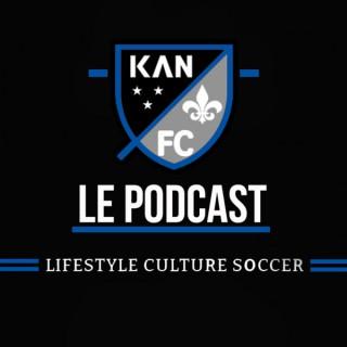 KAN FC LE PODCAST