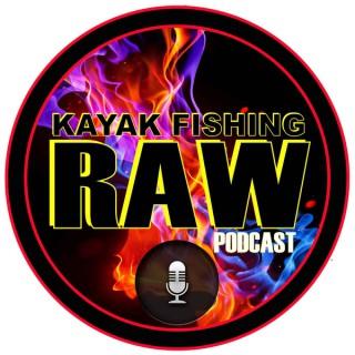 Kayak Fishing Raw