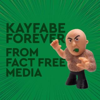 Kayfabe Forever