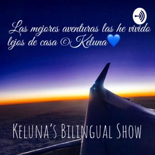 Keluna's Bilingual Show