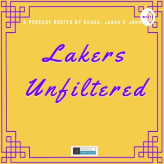 Lakers Unfiltered