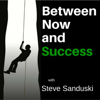 Between Now and Success