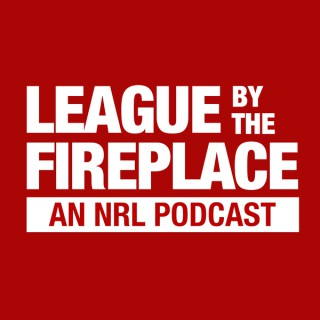 League By The Fireplace - An NRL Podcast