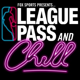 League Pass and Chill