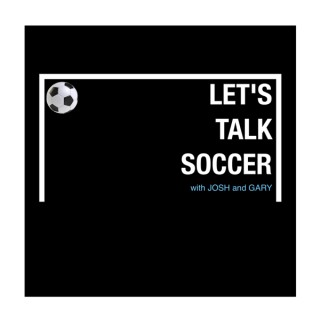 Let's Talk Soccer - podcast