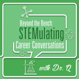 Beyond the Bench: STEMulating Career Conversations