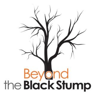 Beyond the Black Stump