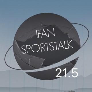 Live -n- Five Show IFAN SportsTalk