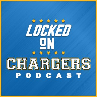 Locked On Chargers - Daily Podcast On The Los Angeles Chargers