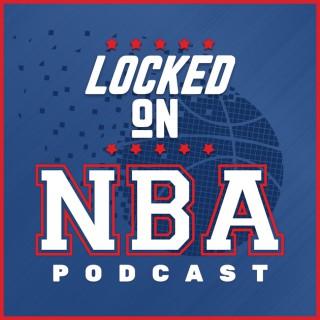 Locked On NBA