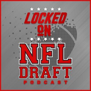 Locked On NFL Draft