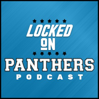 Locked On Panthers - Daily Podcast On The Carolina Panthers