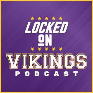 Locked On Vikings - Daily Podcast On The Minnesota Vikings