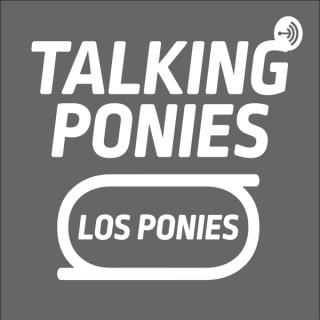 Los Ponies: Talking Ponies