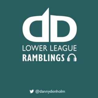 Lower League Ramblings