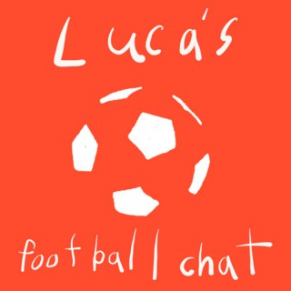 Luca's Football Chat