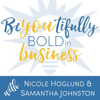 BeYOUtifully Bold in Business Podcast