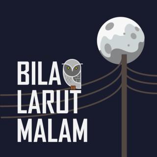 BFM :: Bila Larut Malam
