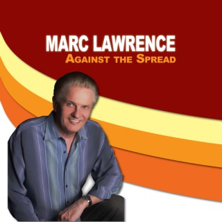 Marc Lawrence Against the Spread