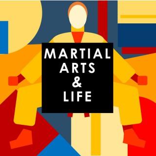Martial Arts & Life