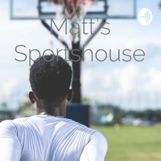 Matt's Sportshouse