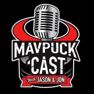 Mavpuckcast with Jason & Jon