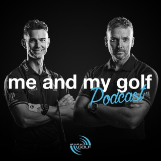 Me And My Golf Podcast
