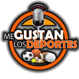 """Me Gustan Los Deportes """"El Podcast"""""""