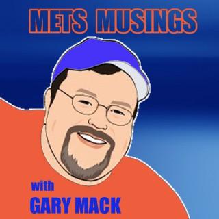 MetsMusings with Gary Mack