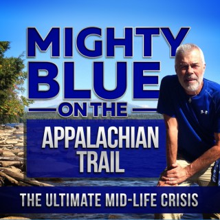 Mighty Blue On The Appalachian Trail: The Ultimate Mid-Life Crisis