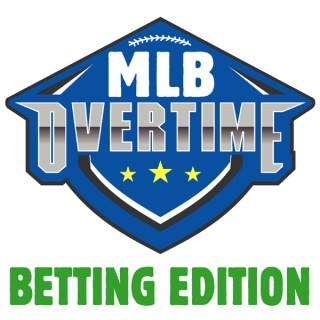 MLB Overtime - Betting