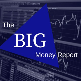 BIG Money Report