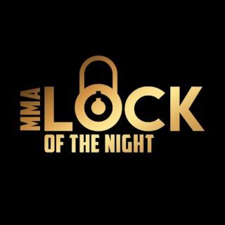 MMA Lock of the Night