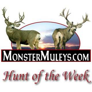 MonsterMuleys.com - Hunt of the Week Podcasts