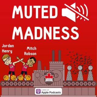 Muted Madness