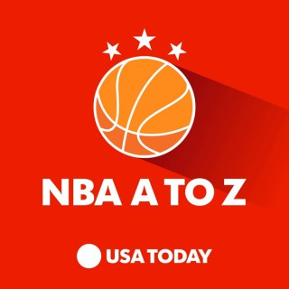 NBA A to Z with Sam Amick and Jeff Zillgitt