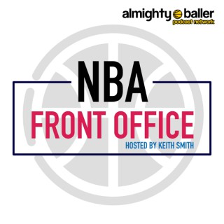 NBA Front Office with Keith Smith
