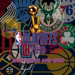 NBA Playoffs with Chris & Eric